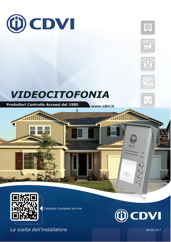 Videocitofonia digitale, Controllo Accessi, Antintrusione e Serrature Elettroniche